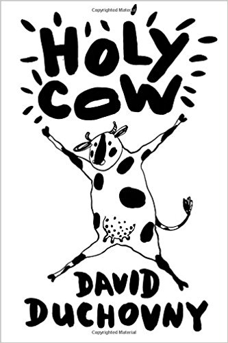 Holy Cow - A Novel - David Duchovny