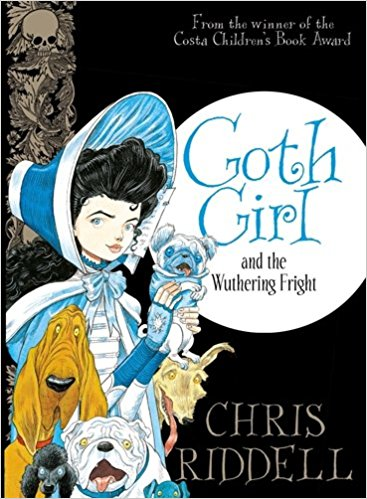 Goth Girl and the Wuthering Fright - Goth Girl #3 - Chris Riddell