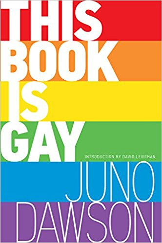 This Book Is Gay - Juno Dawson