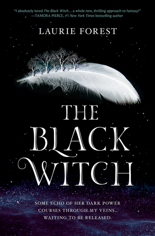 The Black Witch - The Black Witch Chronicles #1 - Laurie Forest
