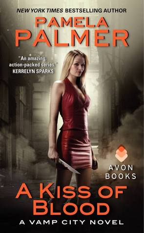 A Kiss of Blood - Vamp City #2 - Pamela Palmer