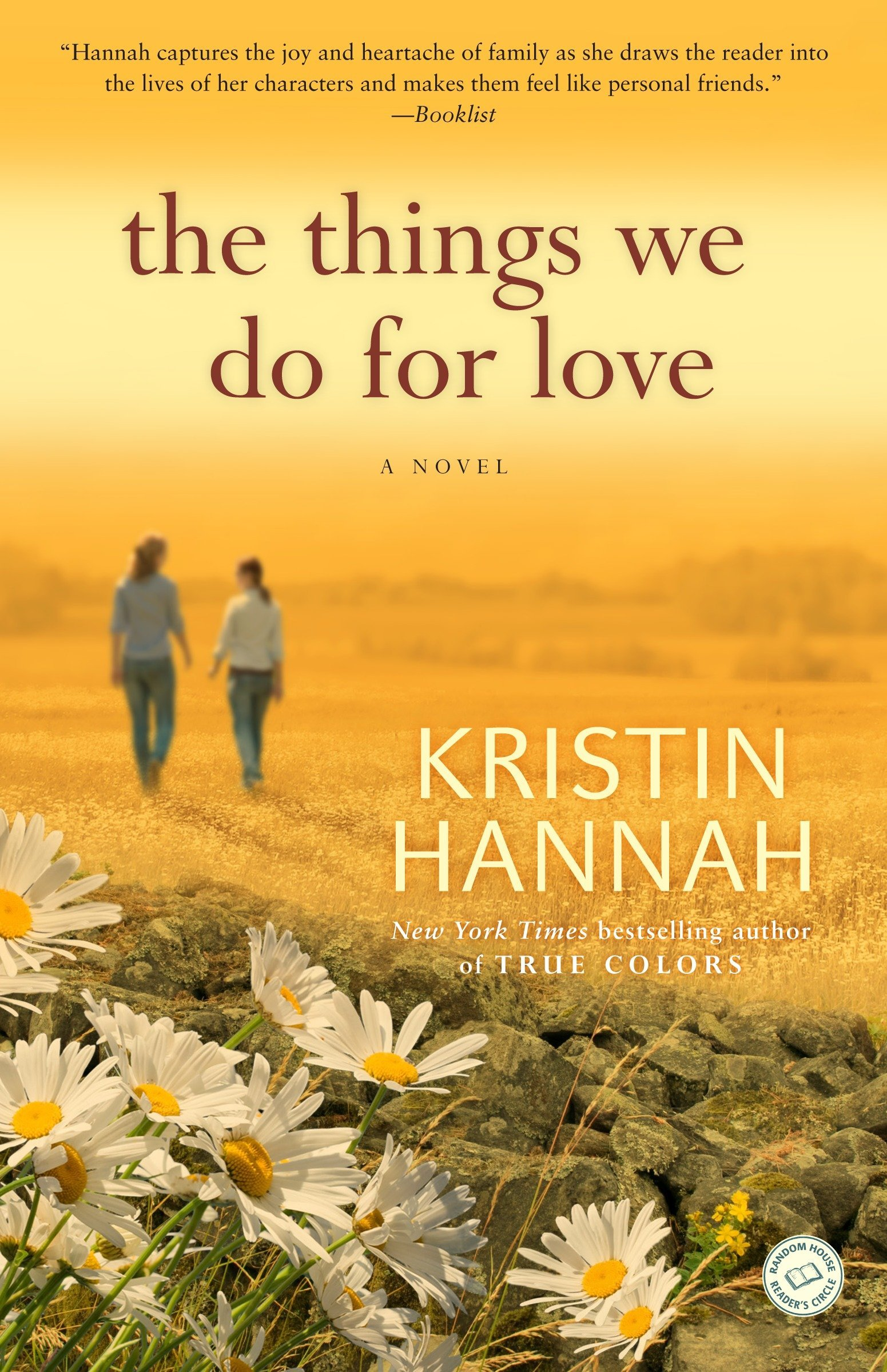 The Things We Do for Love (2010 - Paperback) - Kristin Hannah