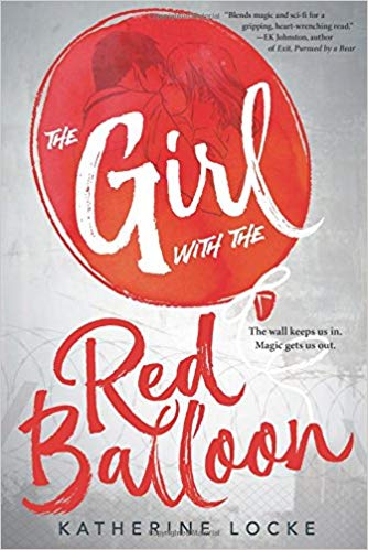 The Girl with the Red Balloon - The Balloonmakers # - Katherine Locke