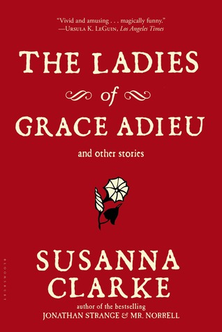 The Ladies of Grace Adieu and Other Stories - Paperback - Susanna Clarke