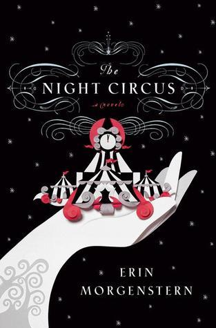 The Night Circus / Erin Morgenstern