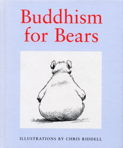 buddhism for bears  - Hardcover - Chris Riddell