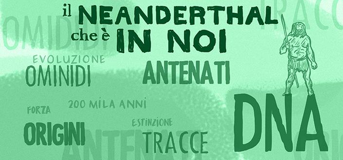 Il Neanderthal che è in noi