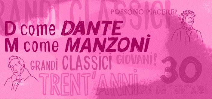D come Dante, M come Manzoni