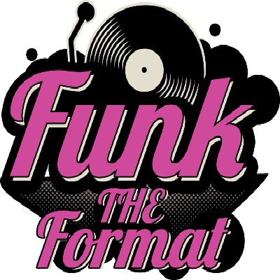 Funk The Format