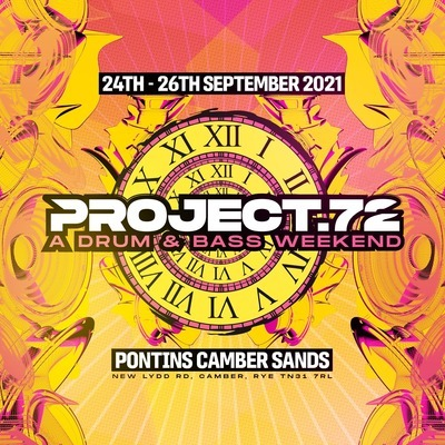 Project 72 - Drum & Bass Weekend