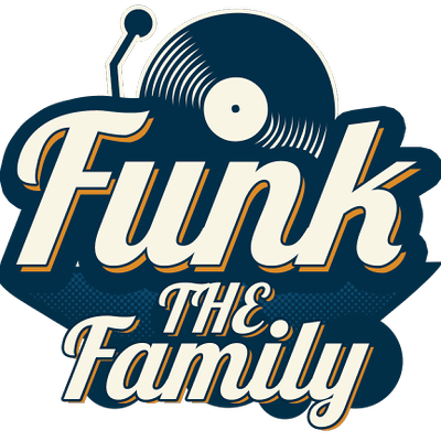 Funk The Family