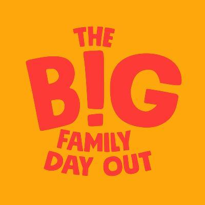 The Big Family Day Out
