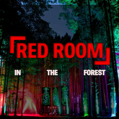 RED ROOM: In The Forest