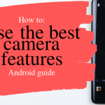 how to use the best camera fatures