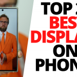 TOP 20 BEST DISPLAYS ON SMARTPHONES-1