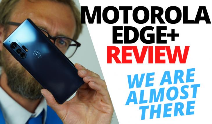 MOTOROLA EDGE+ REVIEW