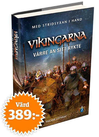 Vikingarna – värre än sitt rykte