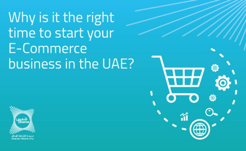 Why is it the Right Time To Start Your E-Commerce Business in the UAE?