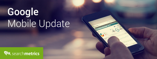 Searchmetrics Glossary: Google mobile update