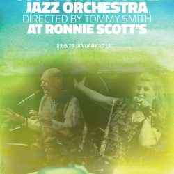 The SNJO at Ronnie Scott's 2019