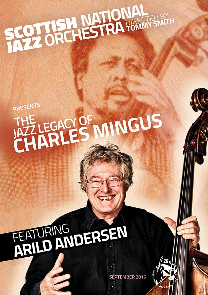 The Jazz Legacy of Charles Mingus feat Arild Andersen