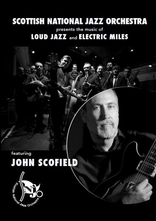 Loud Jazz & Electric Miles feat. John Scofield