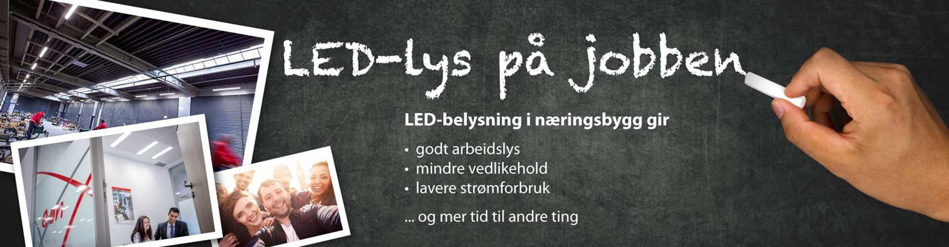 LED-lyst på jobben