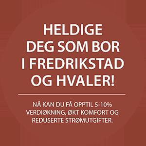 Heldige deg som bor i Fredrikstad og Hvaler