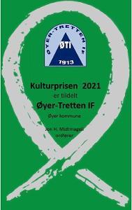 Kulturprisen 2021 går til Øyer-Tretten IF.