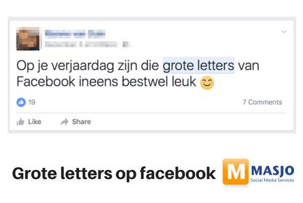 Grote letters op je Facebook tijdlijn