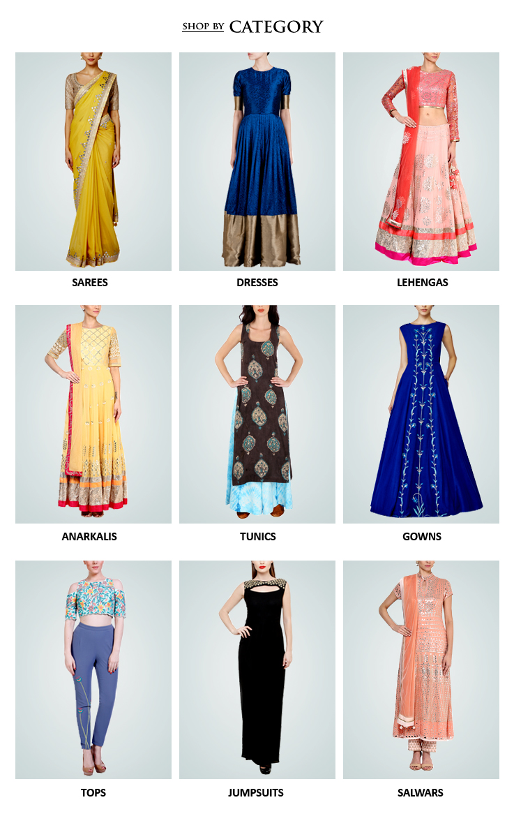 Indian designer womenswear including Lehengas, Dresses and Sarees, Evening gowns, Jumpsuits, Jackets, Shirts - all from some of the best Indian fashion designers