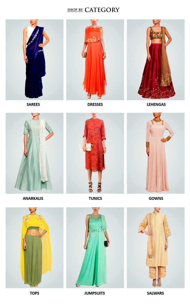 Shop designer Indian womenswear including Indian inspired clothes like Lehengas, Dresses and Sarees, Evening gowns, Jumpsuits, Jackets, Tunics, Kaftans