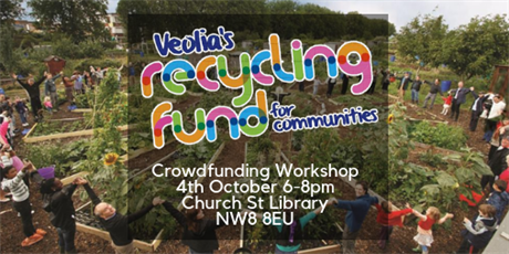 Veolia Recycling Fund for Communities - Crowdfunding Workshop