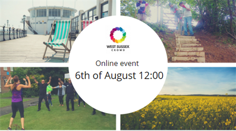 6th of Aug - West Sussex Crowd online event