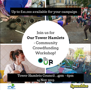 Our Tower Hamlets - Crowdfunding Workshop Nov 2019