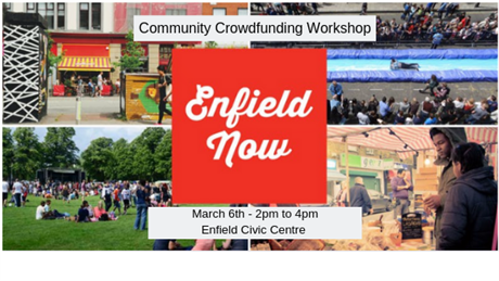 Enfield Now - March Community Crowdfunding Workshop