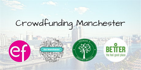 Our Manchester - developing your crowdfunding campaign
