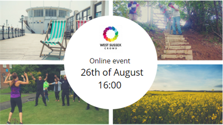 26th August - West Sussex Crowd Online event