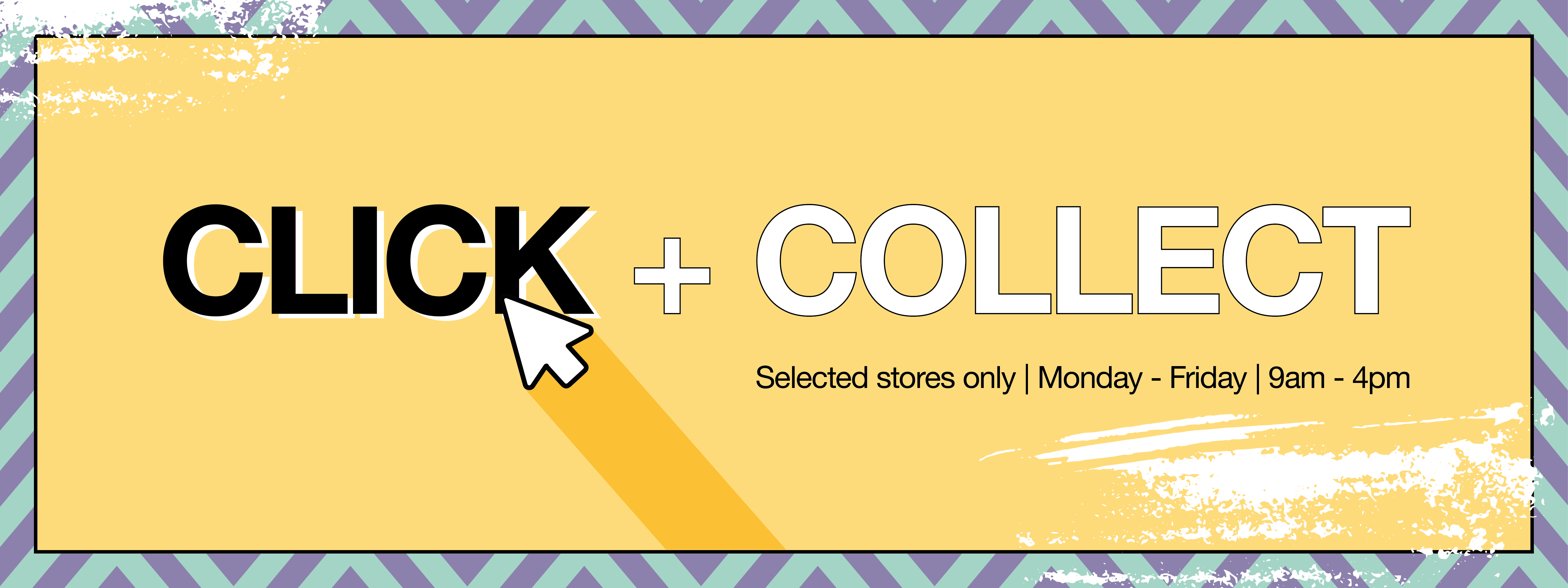 Click + Collect now available in selected stores