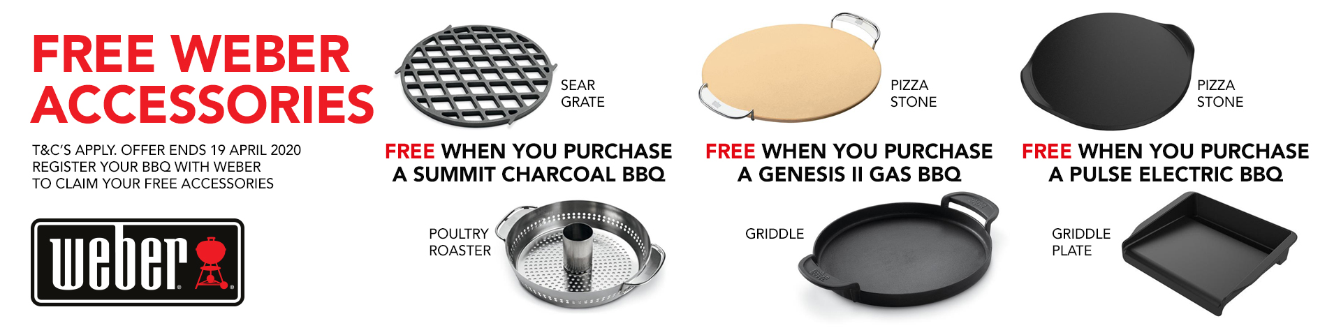 FREE ACCESSORIES from Weber...