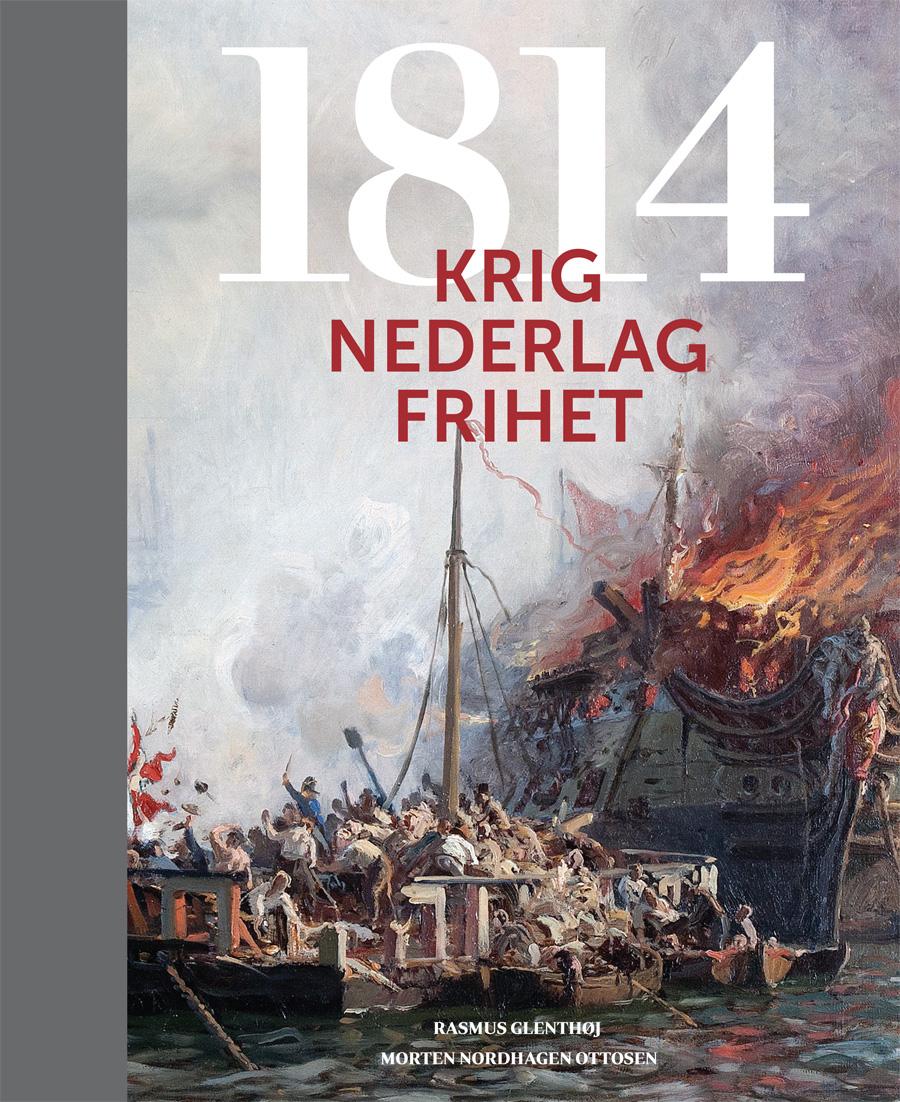 1814 krig nederlag frihet
