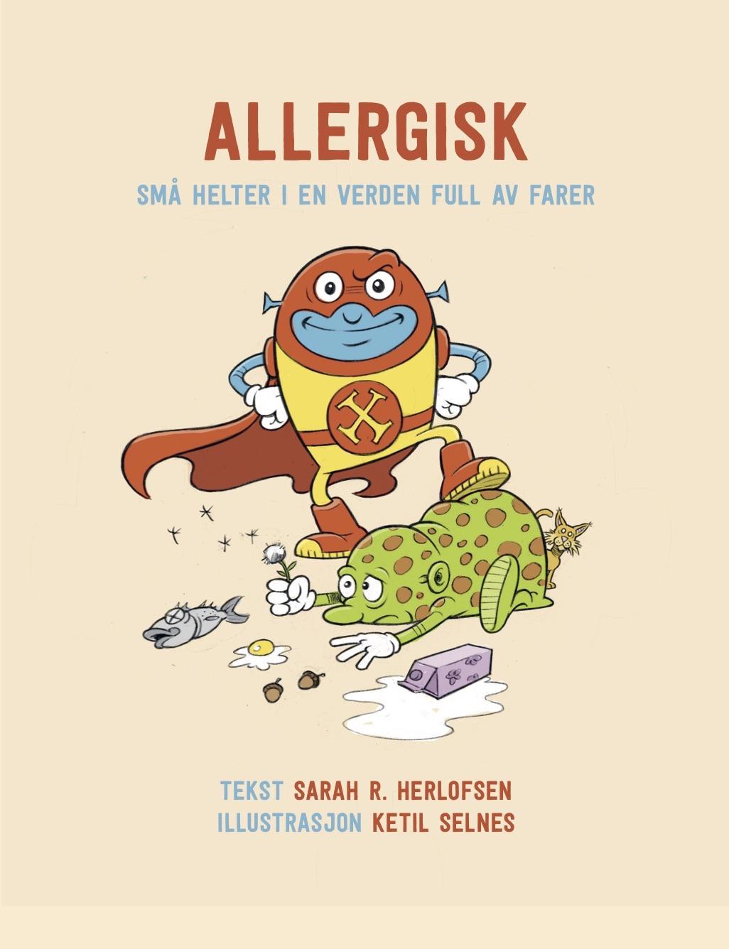 Allergisk sma helter i en verden full av farer