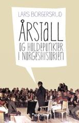 Arstall og holdepunkter i norgeshistorien