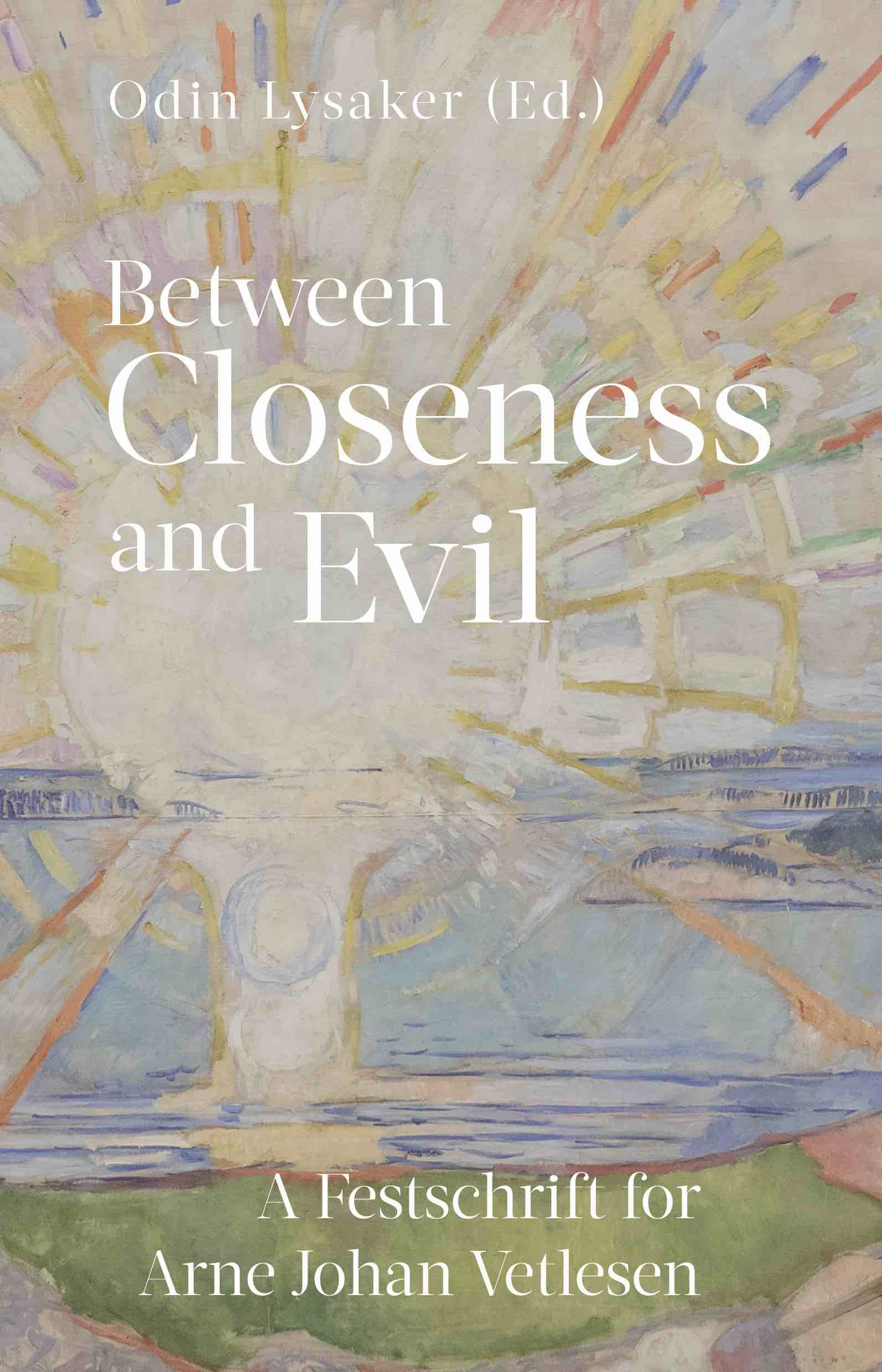 Between closeness and evil
