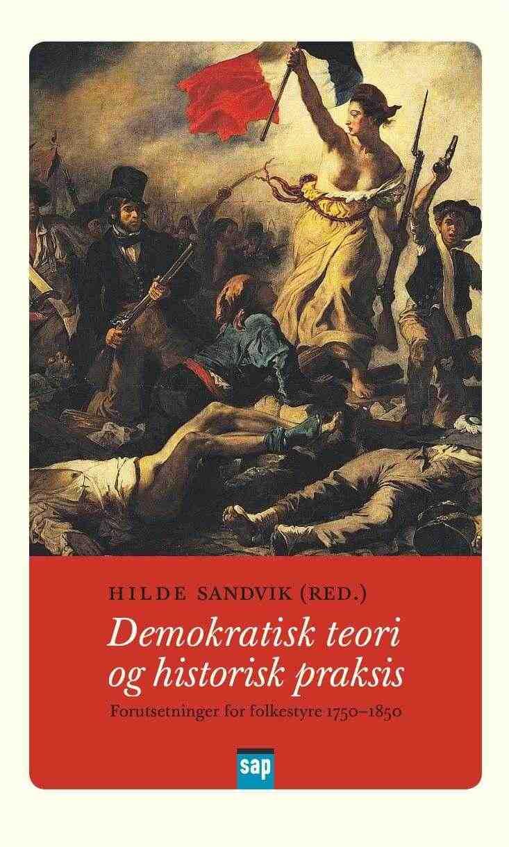 Demokratisk teori og historisk praksis