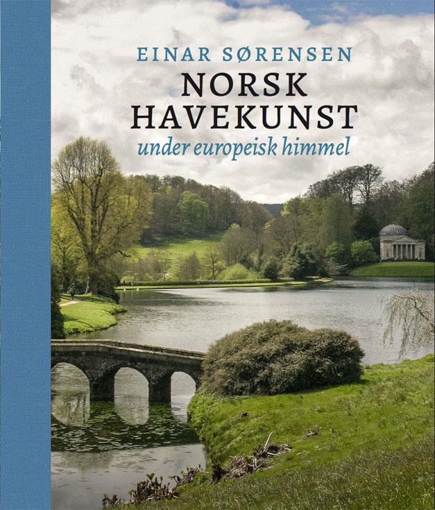 Norsk havekunst under europeisk himmel