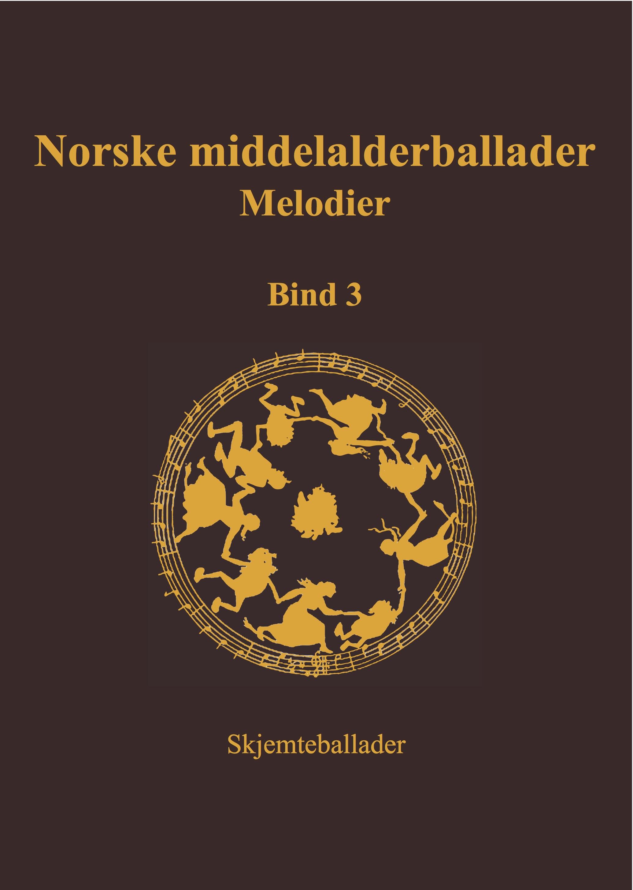 Norske middelalderballader bind 3