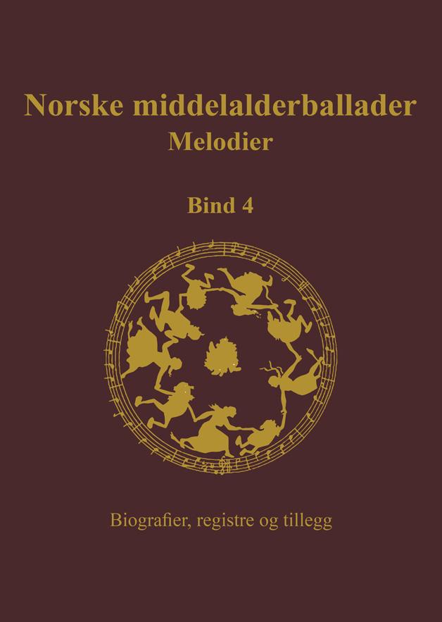 Norske middelalderballader melodier bind 4