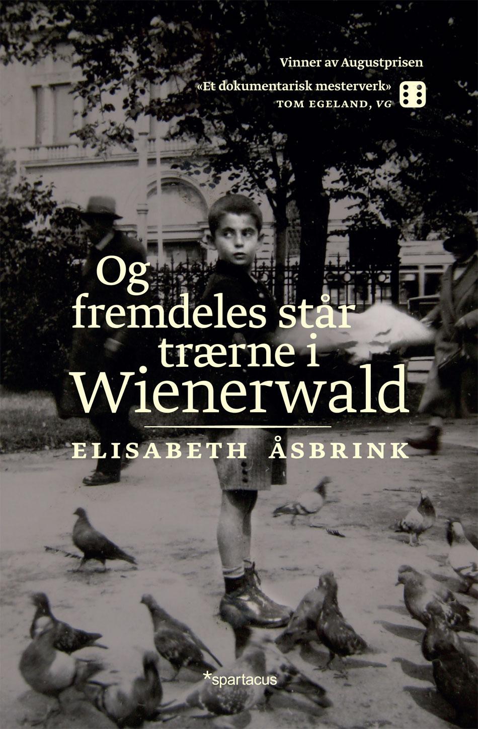 Og fremdeles star trarne i wienerwald 1
