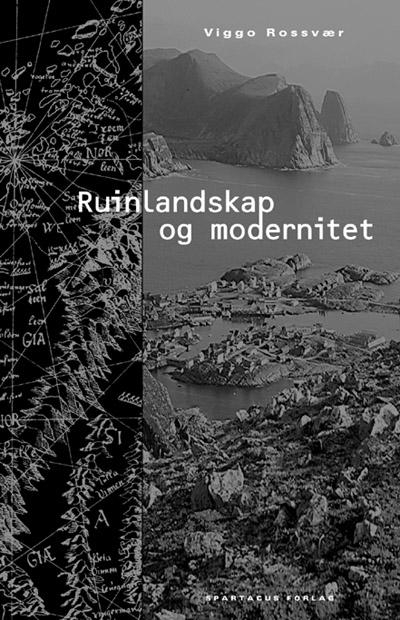 Ruinlandskap og modernitet